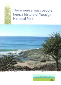 Cover of DECCW publication, There were always people here:  a history of Yuraygir National Park