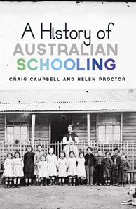 Book cover of A History of Australian Schooling